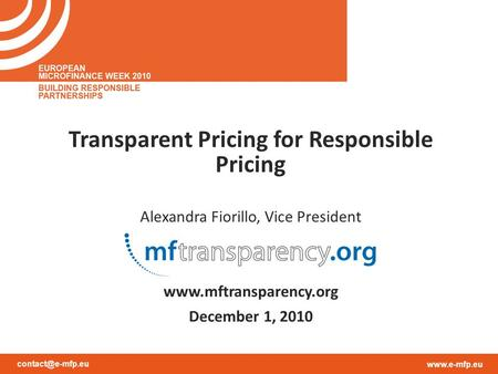 Transparent Pricing for Responsible Pricing Alexandra Fiorillo, Vice President  December 1, 2010.