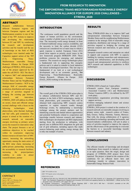 METHODS The overall goal of the ETRERA 2020 action plan is to enhance collaboration between MPC and EU partners in the field of RES technologies, mainly.