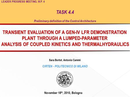 TRANSIENT EVALUATION OF A GEN-IV LFR DEMONSTRATION PLANT THROUGH A LUMPED-PARAMETER ANALYSIS OF COUPLED KINETICS AND THERMALHYDRAULICS ANALYSIS OF COUPLED.