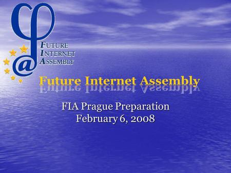 FIA Prague Preparation February 6, 2008. Scenario planning approach We cannot predict the future We cannot predict the future We do understand the drivers.