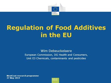 Regulation of Food Additives in the EU