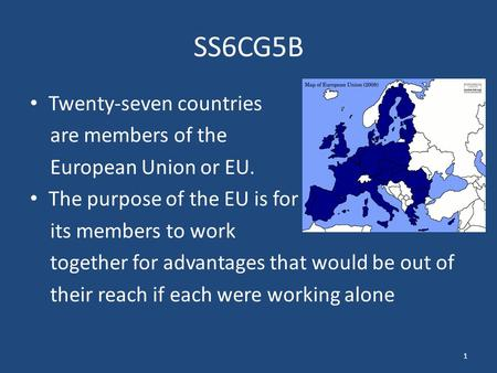 SS6CG5B Twenty-seven countries are members of the