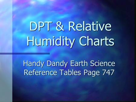 DPT & Relative Humidity Charts