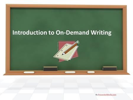 Introduction to On-Demand Writing