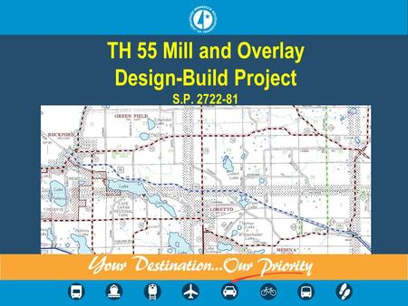 TH 55 Mill and Overlay Design-Build Project S.P. 2722-81.