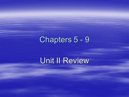 "Chapters 5 - 9 Unit II Review. Case Uses  Nominative - Subject (noun doing the action)  Genitive - Defined by the word 'of"" Defined by the word 'of"""
