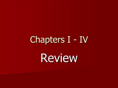 Chapters I - IV Review. Nouns - Endings Endings are important ! Endings show case, number and gender of the nouns. Endings are important ! Endings show.