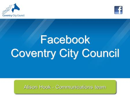 Alison Hook - Communications team Facebook Coventry City Council.