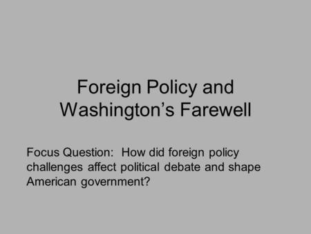 Foreign Policy and Washington's Farewell