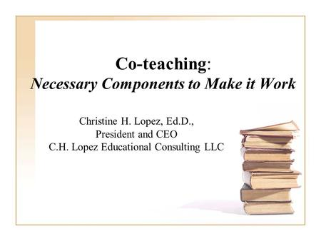Co-teaching: Necessary Components to Make it Work
