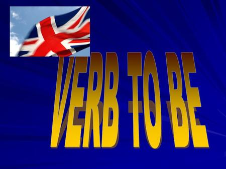 VERB TO BE.