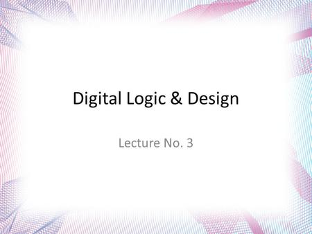 Digital Logic & Design Lecture No. 3. Number System Conversion Conversion between binary and octal can be carried out by inspection.  Each octal digit.