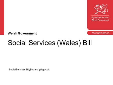 Social Services (Wales) Bill Welsh Government.