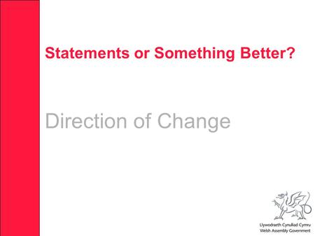 Statements or Something Better? Direction of Change.
