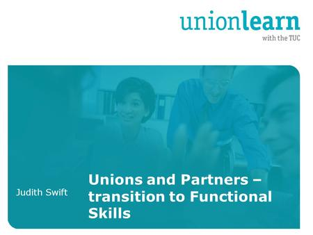 Organised crime Organised crime Judith Swift Unions and Partners – transition to Functional Skills.