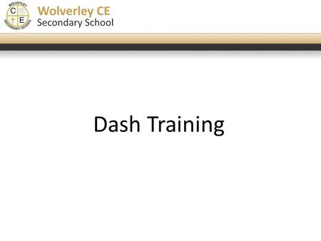 "Click to edit Master title style Dash Training. Click to edit Master title style A quick introduction for those who don't know what the 'Dash' is: ""A."