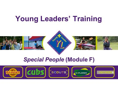 Young Leaders' Training Special People (Module F).