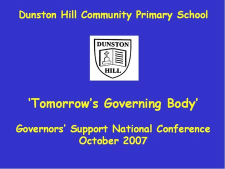 1. 2 To share ideas on developing a more supportive governing body to enhance school improvement. This will include: Recognising the need for change Acknowledging.