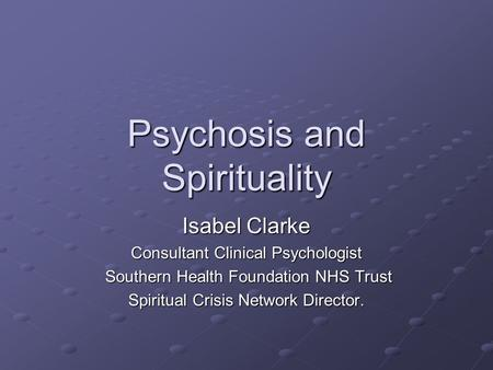 Psychosis and Spirituality