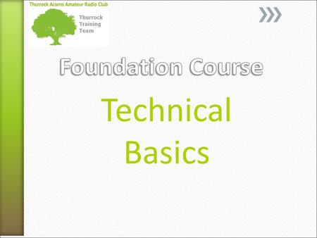 Technical Basics. Unlike other radio users radio amateurs are interested in how radio works and may eventually want to design and build their own equipment.