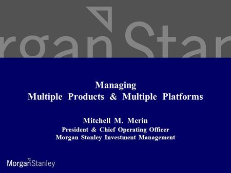 Managing Multiple Products & Multiple Platforms