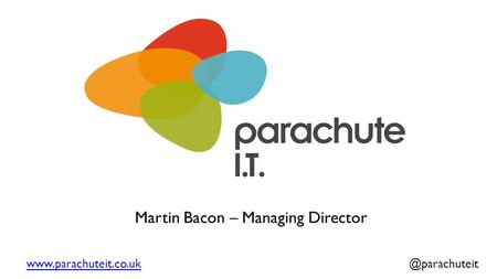 Martin Bacon – Managing Director.