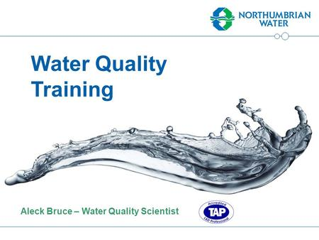 Aleck Bruce – Water Quality Scientist Water Quality Training.