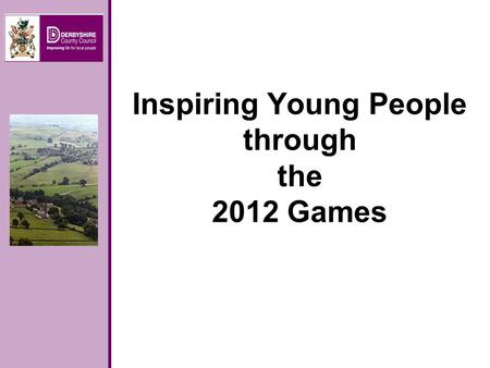 Inspiring Young People through the 2012 Games. Whose Job Is It?