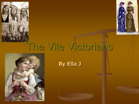 The Vile Victorians By Ella J. Who were the Victorians and when did they live? They lived from 1837 when <strong>Queen</strong> <strong>Victoria</strong> started being <strong>Queen</strong> until 1901.