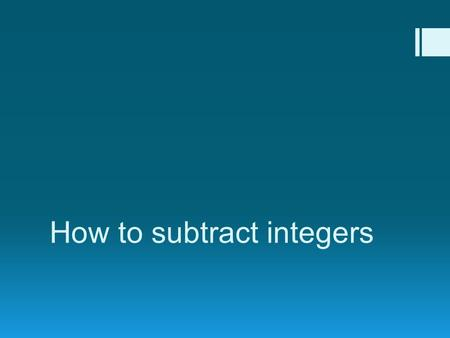How to subtract integers