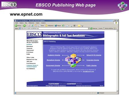 Online Databases for Academic Libraries EBSCO Publishing Web page www.epnet.com.