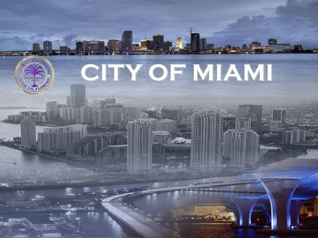 CITY OF MIAMI CITY OF MIAMI. Health District Traffic Study July 21, 2008 Miami Partnership.