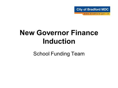 New Governor Finance Induction School Funding Team.