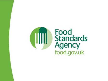 FSA Annual Update Events Autumn 2012 The Food Information Regulation with a focus on allergens Sue Hattersley Food Standards Agency.