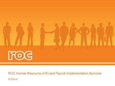 ROC Human Resource (HR) and Payroll Implementation Services G-Cloud.