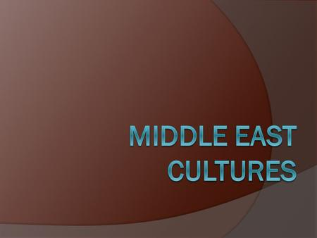 Middle East cultures.