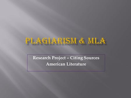 Research Project – Citing Sources American Literature.