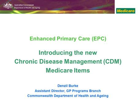 Introducing the new Chronic Disease Management (CDM) Medicare Items
