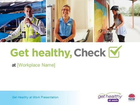 Get Healthy at Work Presentation at [Workplace Name]