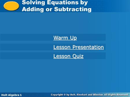 Solving Equations by Adding or Subtracting Warm Up Lesson Presentation