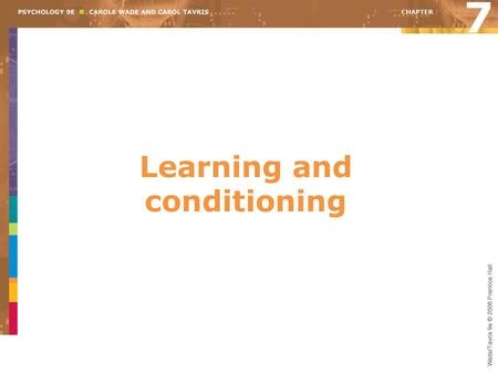 Learning and conditioning