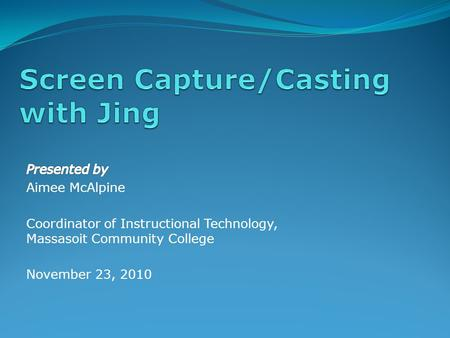 Webinar Description This webinar will focus on how to use Jing, a free screen capture/casting software. Jing allows users to create image and brief video.