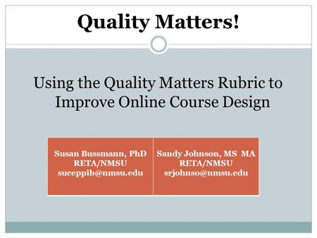 Using the Quality Matters Rubric to Improve Online Course Design