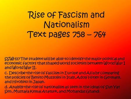 Rise of Fascism and Nationalism Text pages 758 – 764