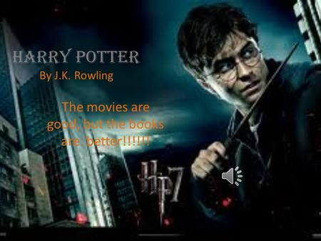 Harry Potter By J.K. Rowling