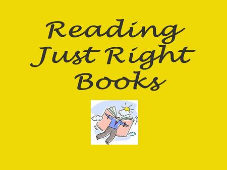 Reading Night Stand : Now book Next book Key- right reading level Easy Just Right Challenging.