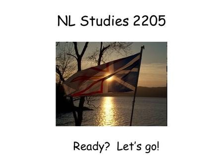 NL Studies 2205 Ready? Let's go!.