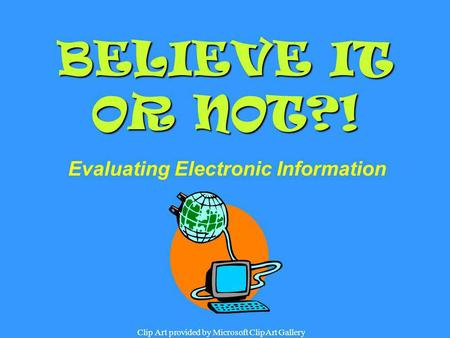 Evaluating Electronic Information
