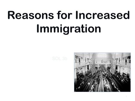 Reasons for Increased Immigration