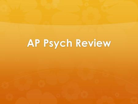 AP Psych Review.